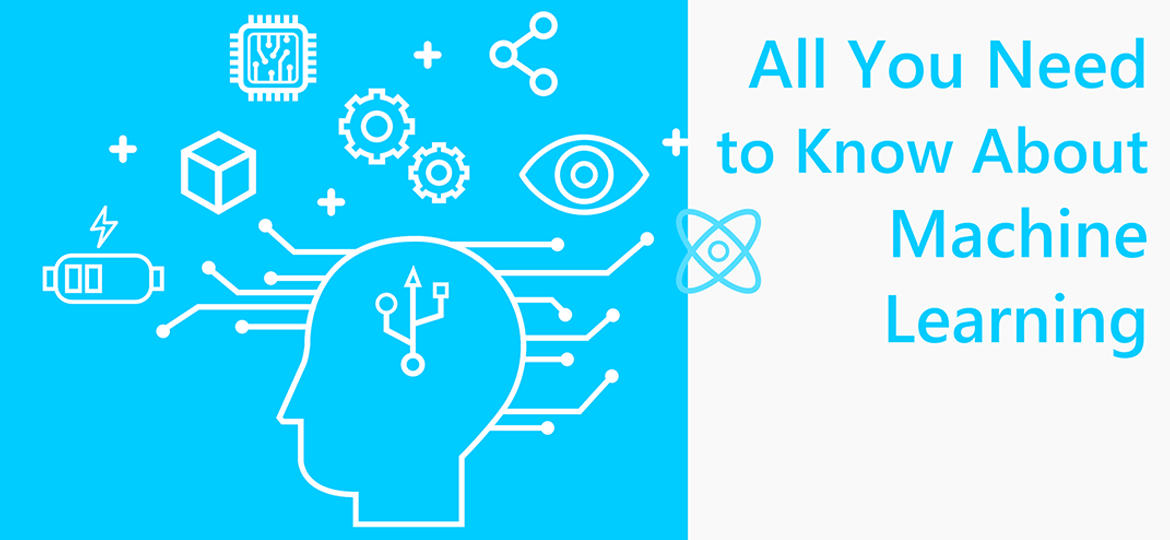 1. All You Need To Know About Machine Learning-min