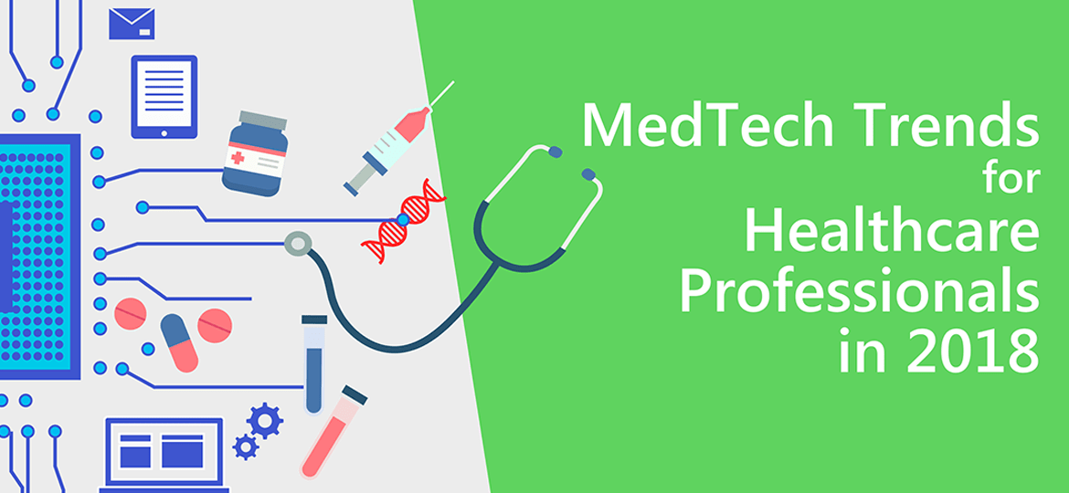 4. MedTech Trends for Healthcare Professionals in 2018 (March 28 2018)-min